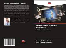 Couverture de Adolescents atteints d'arthrite