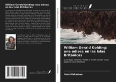 Copertina di William Gerald Golding: una odisea en las Islas Británicas