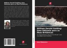 Copertina di William Gerald Golding: Uma Odisseia para as Ilhas Britânicas