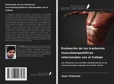 Bookcover of Evaluación de los trastornos musculoesqueléticos relacionados con el trabajo