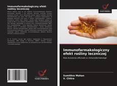 Portada del libro de Immunofarmakologiczny efekt rośliny leczniczej