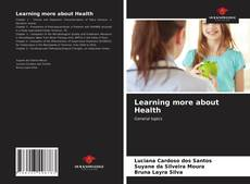 Couverture de Learning more about Health