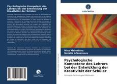 Capa do livro de Psychologische Kompetenz des Lehrers bei der Entwicklung der Kreativität der Schüler