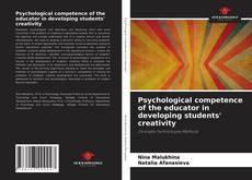 Bookcover of Psychological competence of the educator in developing students' creativity