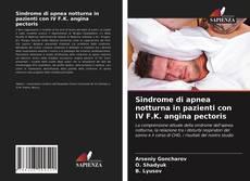 Portada del libro de Sindrome di apnea notturna in pazienti con IV F.K. angina pectoris
