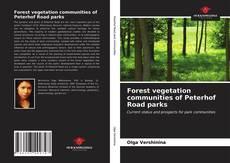 Borítókép a  Forest vegetation communities of Peterhof Road parks - hoz