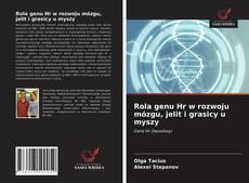 Bookcover of Rola genu Hr w rozwoju mózgu, jelit i grasicy u myszy