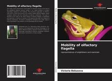 Borítókép a  Mobility of olfactory flagella - hoz