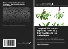 Bookcover of Composición de las especies leñosas y distribución de los muérdagos
