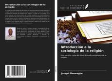 Bookcover of Introducción a la sociología de la religión
