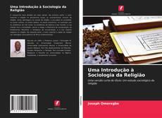 Bookcover of Uma Introdução à Sociologia da Religião