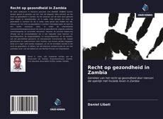 Buchcover von Recht op gezondheid in Zambia