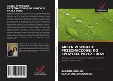 Bookcover of ARSEN W WODZIE PRZEZNACZONEJ DO SPOŻYCIA PRZEZ LUDZI