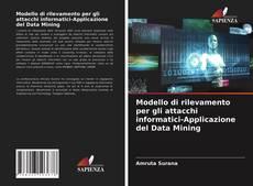 Portada del libro de Modello di rilevamento per gli attacchi informatici-Applicazione del Data Mining