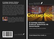 O Inimigo Interior; Práticas Selectivas de Governação的封面