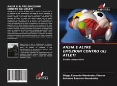 ANSIA E ALTRE EMOZIONI CONTRO GLI ATLETI kitap kapağı