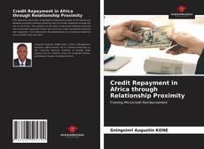 Borítókép a  Credit Repayment in Africa through Relationship Proximity - hoz