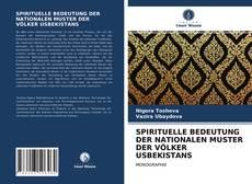 Buchcover von SPIRITUELLE BEDEUTUNG DER NATIONALEN MUSTER DER VÖLKER USBEKISTANS