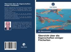 Buchcover von Übersicht über die Eigenschaften einiger Fischarten