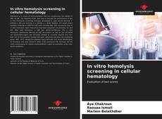 Borítókép a  In vitro hemolysis screening in cellular hematology - hoz