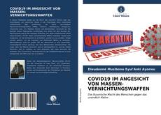 Copertina di COVID19 IM ANGESICHT VON MASSEN- VERNICHTUNGSWAFFEN