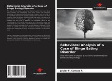Borítókép a  Behavioral Analysis of a Case of Binge Eating Disorder - hoz