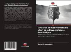 Couverture de Analyse comportementale d'un cas d'hyperphagie boulimique
