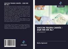 Bookcover of VACCIN TEGEN CARIËS - ZIJN WE ER AL?