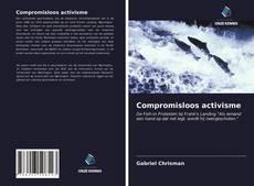 Compromisloos activisme的封面
