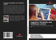 Cognitive flexibility and inhibitory control kitap kapağı
