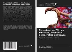 Bookcover of Diversidad del VIH en Kinshasa, República Democrática del Congo