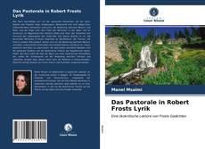 Buchcover von Das Pastorale in Robert Frosts Lyrik