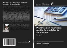Buchcover von Planificación financiera mediante modelos de simulación