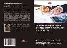 Couverture de Stratégie de gestion pour le développement de la formation à la recherche