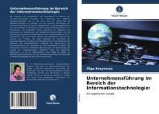 Unternehmensführung im Bereich der Informationstechnologie: kitap kapağı