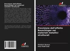 Portada del libro de Previsione dell'effetto Bauschinger nei materiali metallici strutturali