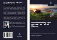 De scoutsbeweging in Marokko, Egypte en Libanon的封面