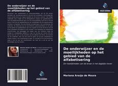 Copertina di De onderwijzer en de moeilijkheden op het gebied van de alfabetisering