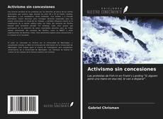 Bookcover of Activismo sin concesiones
