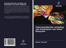 Bookcover of Intersemiotische vertaling van kwatrijnen van Omar Khayyam