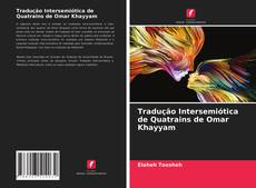 Bookcover of Tradução Intersemiótica de Quatrains de Omar Khayyam