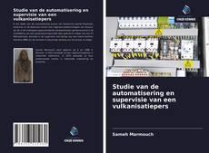 Bookcover of Studie van de automatisering en supervisie van een vulkanisatiepers