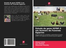 Couverture de Estudo do gene IGFBP-3 em Animais de Fazenda Egípcios