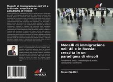 Copertina di Modelli di immigrazione nell'UE e in Russia: crescita in un paradigma di vincoli