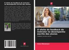 Portada del libro de O efeito do feedback do instrutor no desempenho escrito dos alunos
