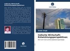 Bookcover of Indische Wirtschaft: Entwicklungsperspektiven