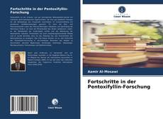 Fortschritte in der Pentoxifyllin-Forschung kitap kapağı