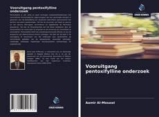 Vooruitgang pentoxifylline onderzoek kitap kapağı
