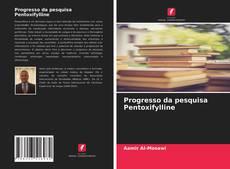 Bookcover of Progresso da pesquisa Pentoxifylline
