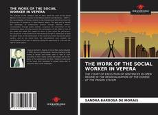 Bookcover of THE WORK OF THE SOCIAL WORKER IN VEPERA